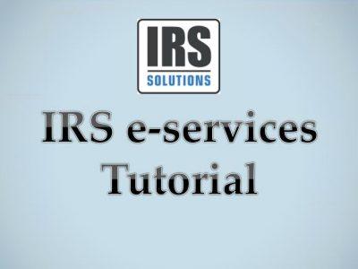 IRS e-services tutorial