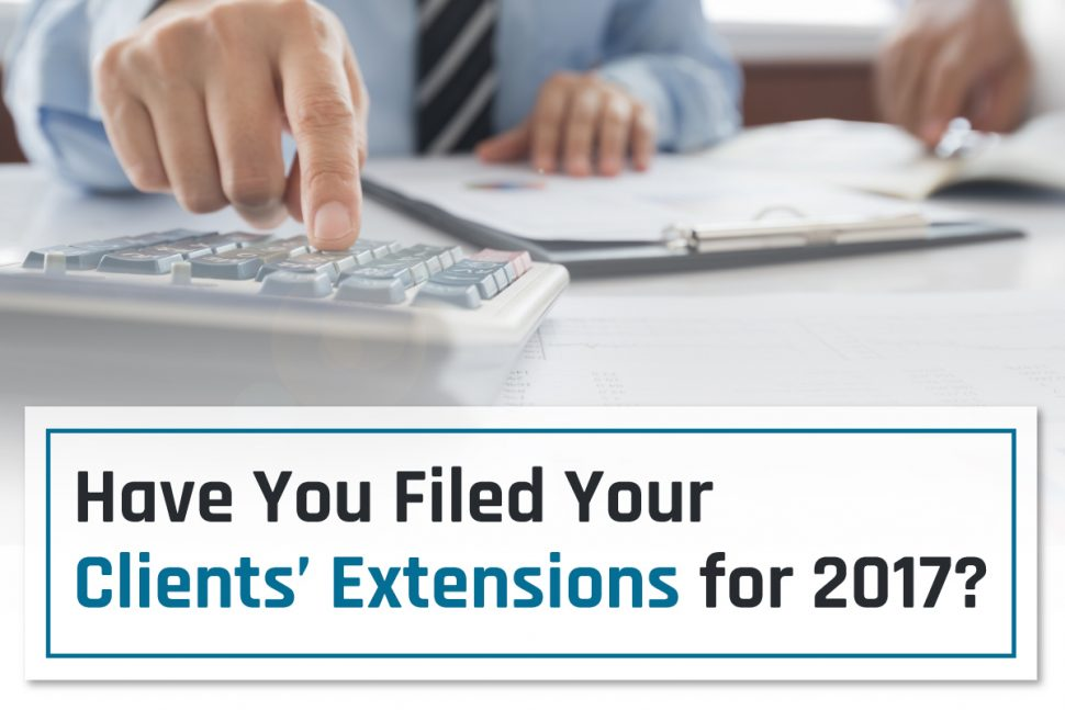 Have You Filed Your Clients' Extensions for 2017?