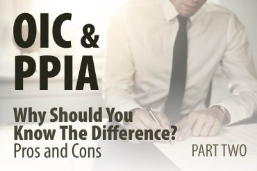OIC and PPIA Why Should You Know The Difference? PART TWO Pros and Cons