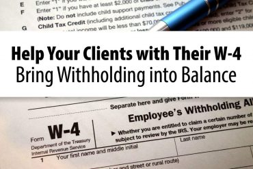 Help Your Clients with Their W-4 Bring Withholding into Balance