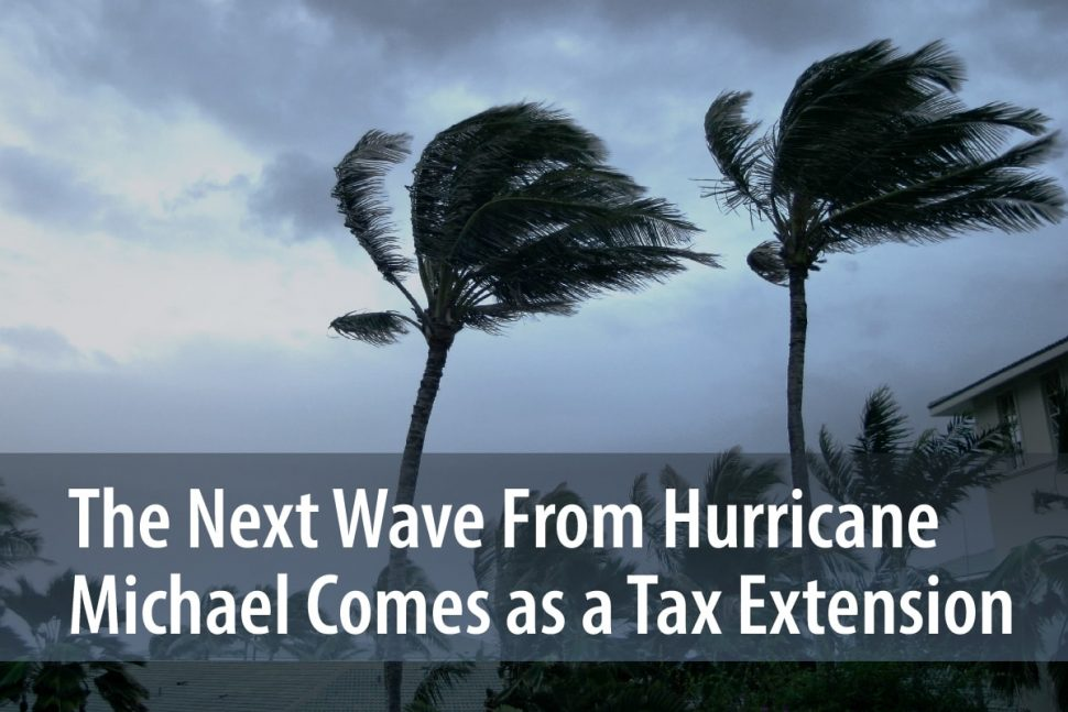 The Next Wave From Hurricane Michael Comes as a Tax Extension