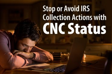 Stop or Avoid IRS Collection with CNC Status