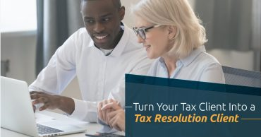 turn your tax client to tax resolution client